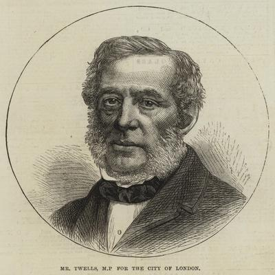 Mr Twells, MP for the City of London