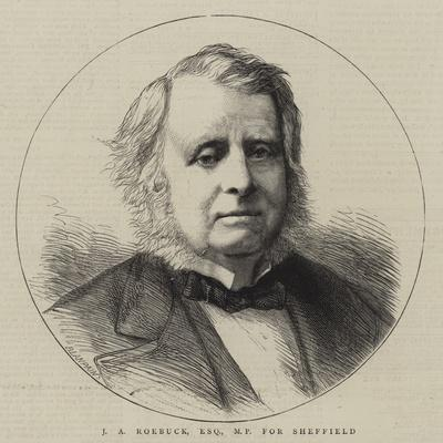 J a Roebuck, Esquire, Mp for Sheffield