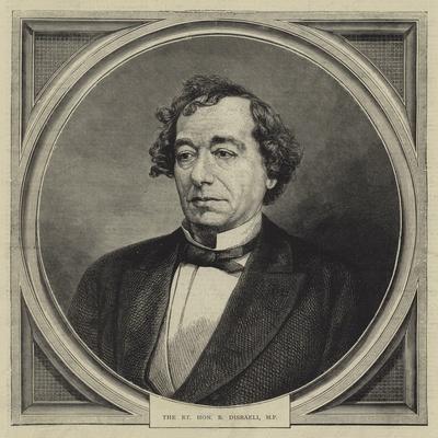 The Right Honourable B Disraeli
