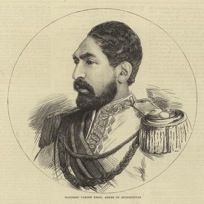 Mahomed Yakoob Khan, Ameer of Afghanistan