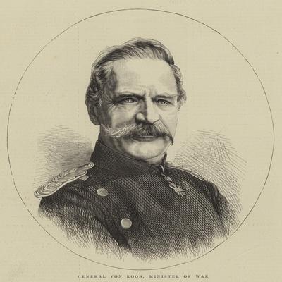 General Von Roon, Minister of War