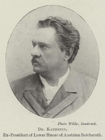 Dr Kathrein, Ex-President of Lower House of Austrian Reichsrath