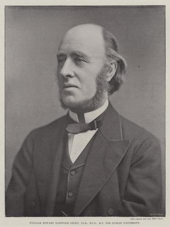 William Edward Hartpole Lecky, for Dublin University