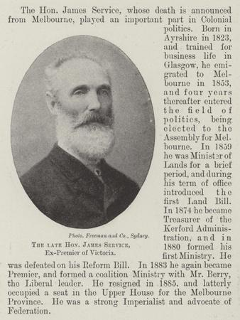 The Late Honourable James Service, Ex-Premier of Victoria