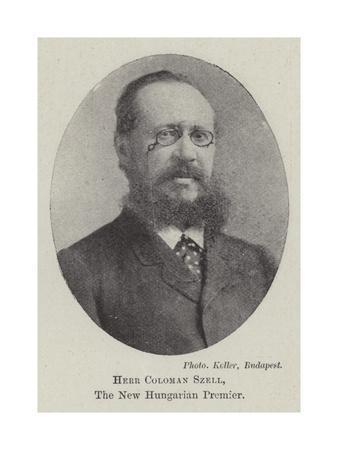 Herr Coloman Szell, the New Hungarian Premier
