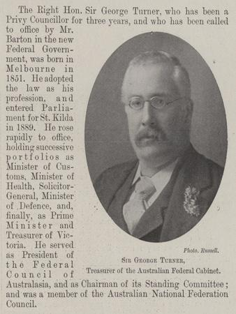 Sir George Turner, Treasurer of the Australian Federal Cabinet