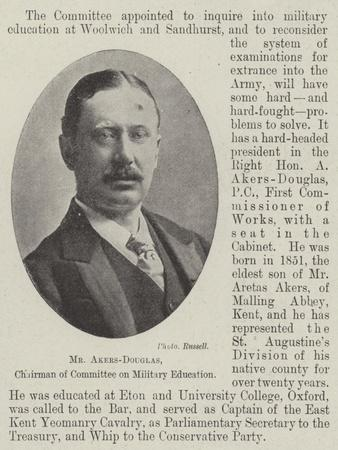 Mr Akers-Douglas, Chairman of Committee on Military Education