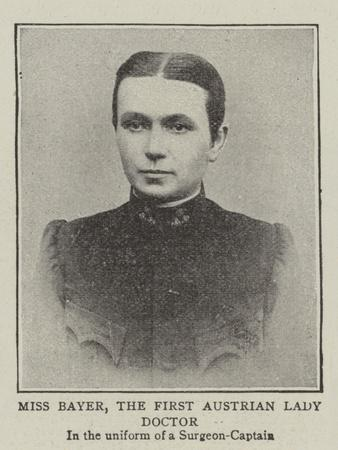 Miss Bayer, the First Austrian Lady Doctor