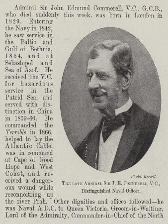 The Late Admiral Sir J E Commerell, Vc, Distinguished Naval Officer