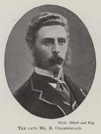 The Late Mr R Chamberlain