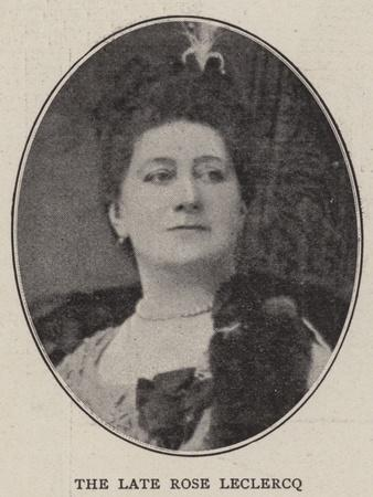 The Late Rose Leclercq