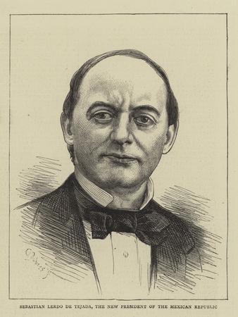 Sebastian Lerdo De Tejada, the New President of the Mexican Republic