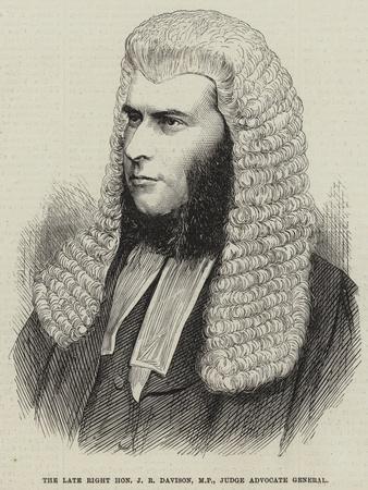 The Late Right Honourable J R Davison, Mp, Judge Advocate General