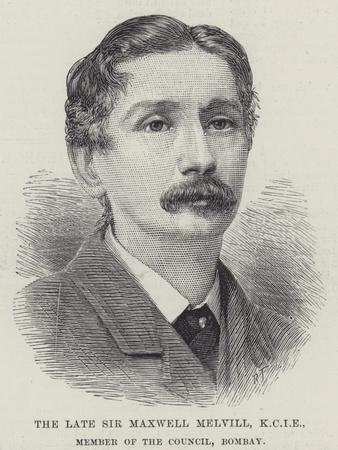 The Late Sir Maxwell Melvill, Kcie, Member of the Council, Bombay