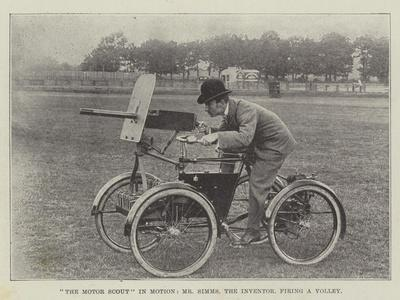 The Motor Scout in Motion, Mr Simms, the Inventor, Firing a Volley