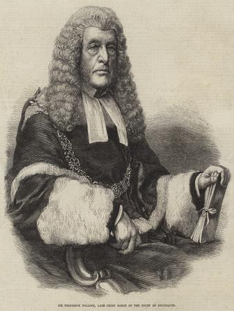 Sir Frederick Pollock, Late Chief Baron of the Court of Exchequer