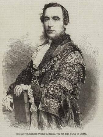 The Right Honourable William Lawrence, the New Lord Mayor of London