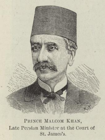 Prince Malcom Khan, Late Persian Minister at the Court of St James's