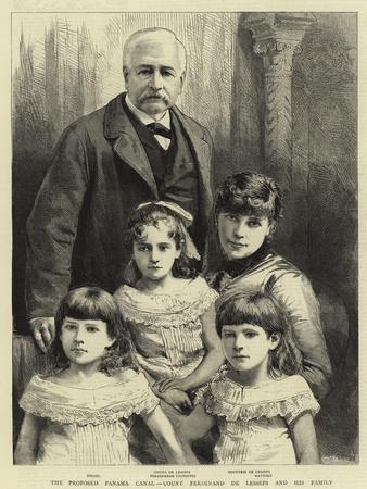The Proposed Panama Canal, Count Ferdinand De Lesseps and His Family