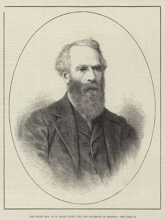 The Right Honourable M E Grant Duff, the New Governor of Madras