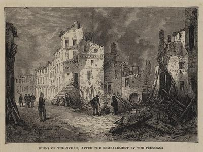 Ruins of Thionville, after the Bombardment by the Prussians