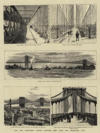 The New Suspension Bridge Between New York and Brooklyn, USA