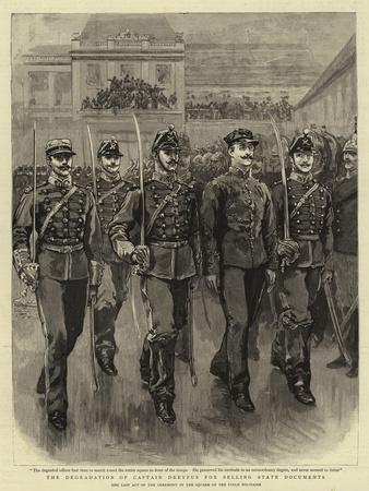 The Degradation of Captain Dreyfus for Selling State Documents