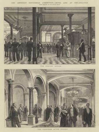 The American Centennial Exhibition, Hotel Life at Philadelphia