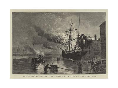 The Truro Volunteer Fire Brigade at a Fire on the Quay Side