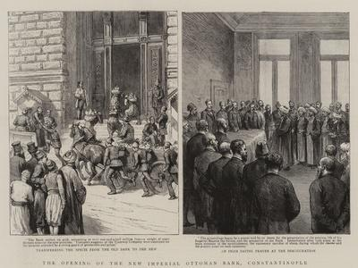 The Opening of the New Imperial Ottoman Bank, Constantinople