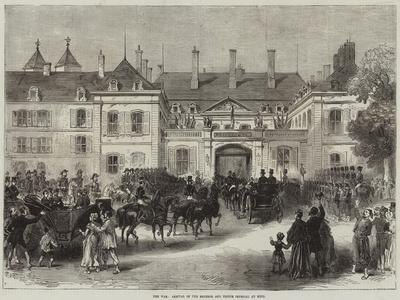 The War, Arrival of the Emperor and Prince Imperial at Metz