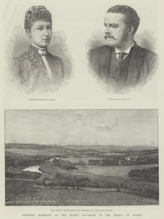 Intended Marriage of the Eldest Daughter of the Prince of Wales