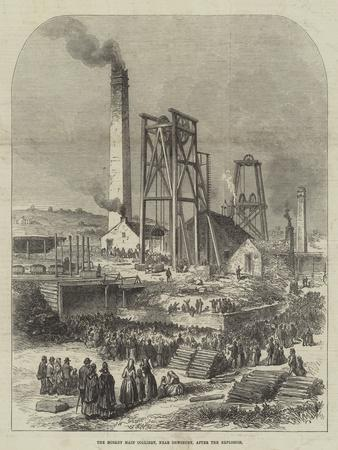 The Morley Main Colliery, Near Dewsbury, after the Explosion