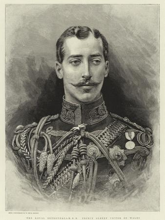 The Royal Betrothal, H R H Prince Albert Victor of Wales
