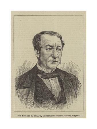 The Late Sir H Durand, Lieutenant-Governor of the Punjaub