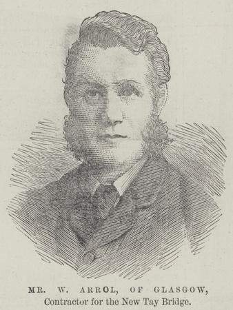 Mr W Arrol, of Glasgow, Contractor for the New Tay Bridge