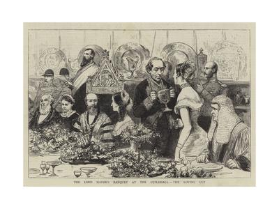 The Lord Mayor's Banquet at the Guildhall, the Loving Cup
