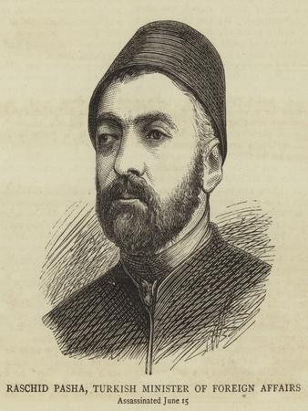 Raschid Pasha, Turkish Minister of Foreign Affairs