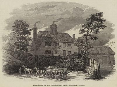 Birthplace of Mr Cobden, Mp, Near Midhurst, Sussex