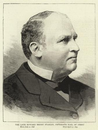The Late Edward Henry Stanley, Fifteenth Earl of Derby