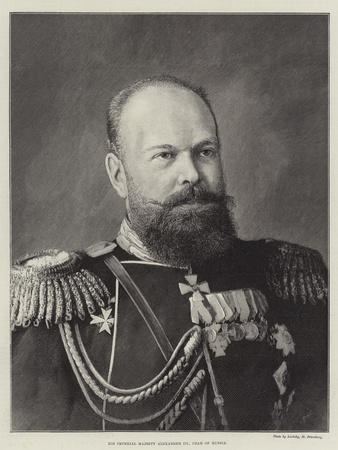His Imperial Majesty Alexander III, Czar of Russia