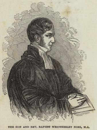 The Honourable and Reverend Baptist Wriothesley Noel