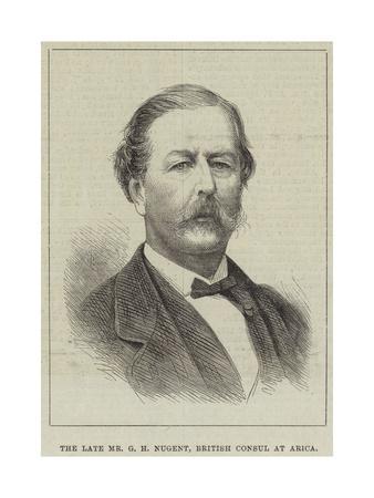 The Late Mr G H Nugent, British Consul at Arica