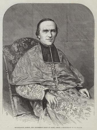 Monseigneur Darboy, the Archbishop Elect of Paris