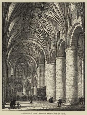 Tewkesbury Abbey, Proposed Restoration of Choir