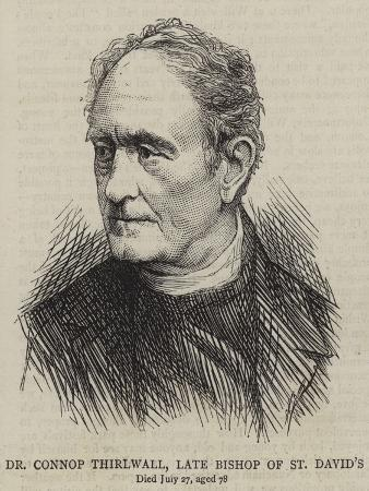 Dr Connop Thirlwall, Late Bishop of St David'S