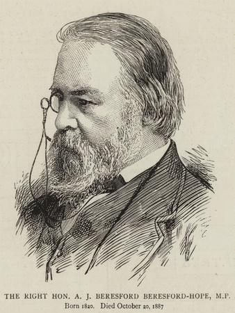 The Right Honourable A J Beresford Beresford-Hope
