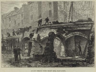 Ancient Remains under Childs' Bank, Fleet-Street