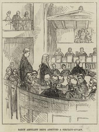 Baron Amphlett Being Admitted a Serjeant-At-Law