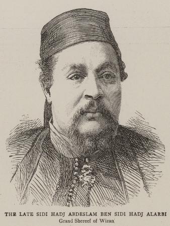 The Late Sidi Hadj Abdeslam Ben Sidi Hadj Alarbi